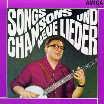 Perry Friedman on the cover of the 1966 Amiga release Songs, Chansons und neue Lieder, a collection of songs by participants in the GDR's Sing Movement